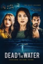 Nonton Film Dead in the Water (2021) Subtitle Indonesia Streaming Movie Download