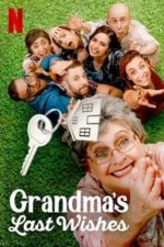 Nonton Film Grandma's Last Wishes (2020) Subtitle Indonesia Streaming Movie Download