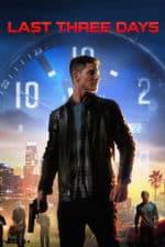 Nonton Film Last Three Days (2020) Subtitle Indonesia Streaming Movie Download