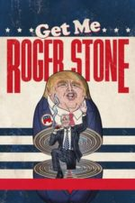 Nonton Film Get Me Roger Stone (2017) Subtitle Indonesia Streaming Movie Download