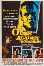 Nonton Film Odds Against Tomorrow (1959) Subtitle Indonesia Streaming Movie Download
