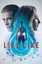 Nonton Film Life Like (2019) Subtitle Indonesia Streaming Movie Download