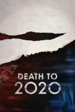 Nonton Film Death to 2020 (2020) Subtitle Indonesia Streaming Movie Download