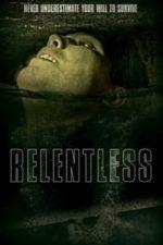 Nonton Film Relentless (2020) Subtitle Indonesia Streaming Movie Download