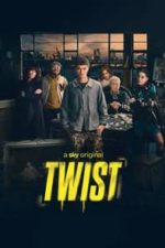 Nonton Film Twist (2021) Subtitle Indonesia Streaming Movie Download