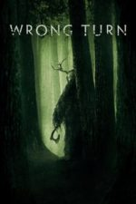 Nonton Film Wrong Turn (2021) Subtitle Indonesia Streaming Movie Download