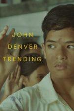 Nonton Film John Denver Trending (2019) Subtitle Indonesia Streaming Movie Download