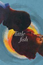 Nonton Film Little Fish (2021) Subtitle Indonesia Streaming Movie Download