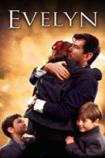 Nonton Film Evelyn (2002) Subtitle Indonesia Streaming Movie Download