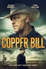 Nonton Film Copper Bill (2020) Subtitle Indonesia Streaming Movie Download