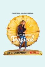 Nonton Film Hazel Brugger: Tropical (2020) Subtitle Indonesia Streaming Movie Download