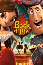 Nonton Film The Book of Life (2014) Subtitle Indonesia Streaming Movie Download