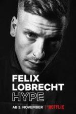 Nonton Film Felix Lobrecht: Hype (2020) Subtitle Indonesia Streaming Movie Download