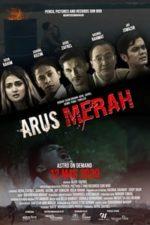 Nonton Film Arus Merah (2020) Subtitle Indonesia Streaming Movie Download