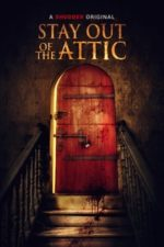 Nonton Film Stay Out of the Attic (2021) Subtitle Indonesia Streaming Movie Download