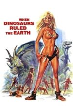 When Dinosaurs Ruled the Earth (1970)