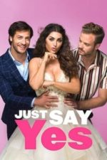 Nonton Film Just Say Yes (2021) Subtitle Indonesia Streaming Movie Download