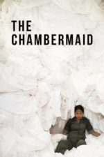 Nonton Film The Chambermaid (2019) Subtitle Indonesia Streaming Movie Download