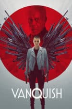 Nonton Film Vanquish (2021) Subtitle Indonesia Streaming Movie Download