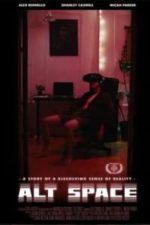 Nonton Film Alt Space (2018) Subtitle Indonesia Streaming Movie Download
