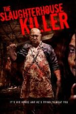 Nonton Film The Slaughterhouse Killer (2020) Subtitle Indonesia Streaming Movie Download