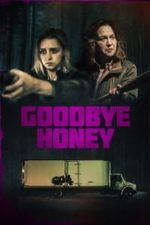 Nonton Film Goodbye Honey (2021) Subtitle Indonesia Streaming Movie Download