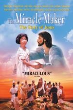 Nonton Film The Miracle Maker (2000) Subtitle Indonesia Streaming Movie Download