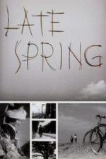Nonton Film Late Spring (1949) Subtitle Indonesia Streaming Movie Download