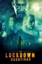 Nonton Film The Lockdown Hauntings (2021) Subtitle Indonesia Streaming Movie Download