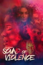 Nonton Film Sound of Violence (2021) Subtitle Indonesia Streaming Movie Download