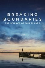 Nonton Film Breaking Boundaries: The Science of Our Planet (2021) Subtitle Indonesia Streaming Movie Download