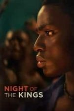 Nonton Film Night of the Kings (2021) Subtitle Indonesia Streaming Movie Download