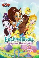 Nonton Film Enchantimals: Spring Into Harvest Hills (2020) Subtitle Indonesia Streaming Movie Download