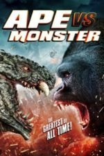 Nonton Film Ape vs. Monster (2021) Subtitle Indonesia Streaming Movie Download