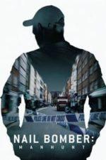 Nonton Film Nail Bomber: Manhunt (2021) Subtitle Indonesia Streaming Movie Download