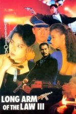 Nonton Film Long Arm of the Law III (1989) Subtitle Indonesia Streaming Movie Download