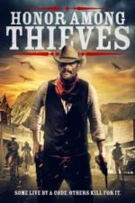 Nonton Film Honor Among Thieves (2021) Subtitle Indonesia Streaming Movie Download