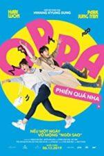 Nonton Film Oppa, Phiên Quá Nha! (2019) Subtitle Indonesia Streaming Movie Download