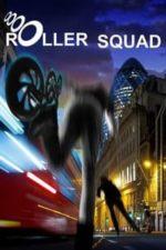 Nonton Film Roller Squad (2021) Subtitle Indonesia Streaming Movie Download
