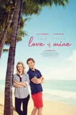 Nonton Film This Little Love of Mine (2021) Subtitle Indonesia Streaming Movie Download