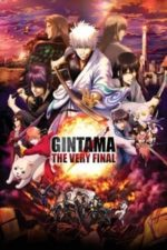 Nonton Film Gintama: The Very Final (2021) Subtitle Indonesia Streaming Movie Download