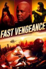 Nonton Film Fast Vengeance (2021) Subtitle Indonesia Streaming Movie Download