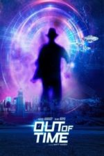 Nonton Film Out Of Time (2021) Subtitle Indonesia Streaming Movie Download