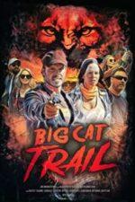 Nonton Film Big Cat Trail (2021) Subtitle Indonesia Streaming Movie Download