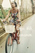 Nonton Film Coffee with Cinnamon (2018) Subtitle Indonesia Streaming Movie Download