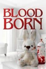 Nonton Film Blood Born (2021) Subtitle Indonesia Streaming Movie Download