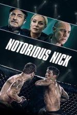 Nonton Film Notorious Nick (2021) Subtitle Indonesia Streaming Movie Download