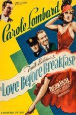 Nonton Film Love Before Breakfast (1936) Subtitle Indonesia Streaming Movie Download