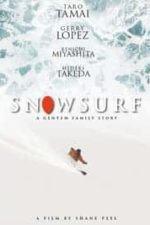 Nonton Film Snowsurf (2015) Subtitle Indonesia Streaming Movie Download