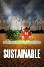 Nonton Film Sustainable (2016) Subtitle Indonesia Streaming Movie Download